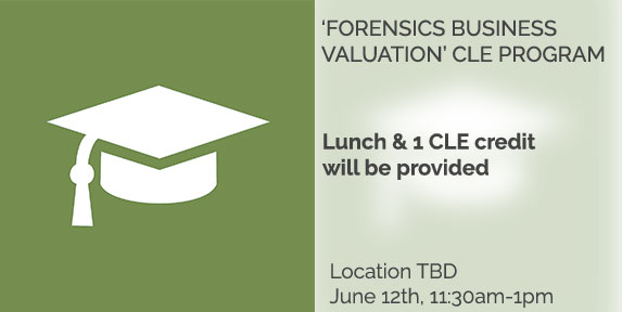 Forensics Business Valuation' CLE Program